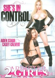 She's In Control DVD Image from Addicted 2 Girls.