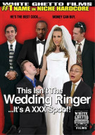 This Isnt The Wedding Ringer...Its A XXX Spoof! Porn Movie