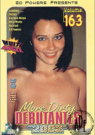 More Dirty Debutantes #163 Porn Movie