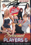 Seasoned Players 6 Porn Movie
