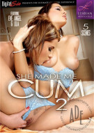She Made Me Cum #2 Porn Movie