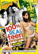 100% Real Teen Swingers: Atlanta Porn Movie