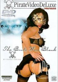 Bride Wore Black, The Porn Video