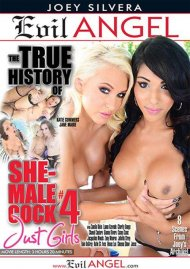 True History Of She-Male Cock 4, The Porn Movie