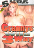 Grannys Wild 3Way Porn Video