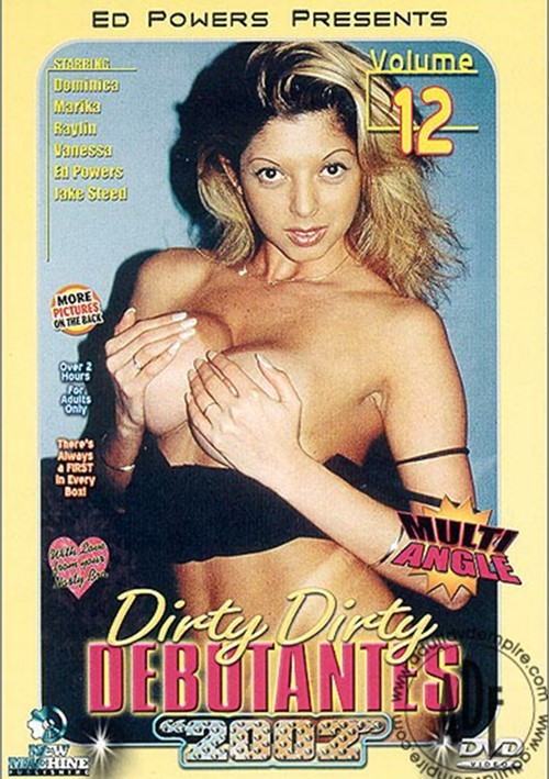 Dirty Dirty Debutantes #12