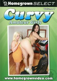 Curvy Amateur Girls Vol. 7 Porn Video