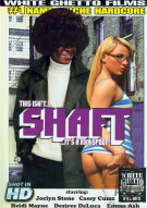 This Isnt Shaft...Its A XXX Spoof! Porn Movie