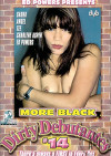More Black Dirty Debutantes #14 Porn Movie