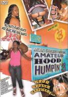 Amateur Hood Humpin 3 Porn Movie
