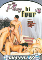 Play Bi Four #5 Porn Movie