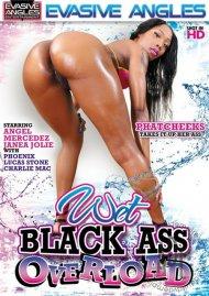 Wet Black Ass Overload Porn Movie