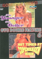 Younger The Better, The / Hot Times At Copenhagen High Porn Movie