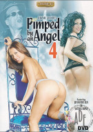 Pimped By An Angel 4 Porn Movie