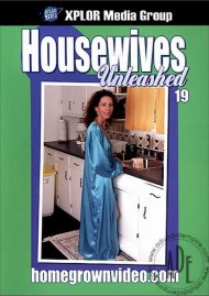 Housewives Unleashed 19 Porn Movie