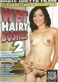 Wet Hairy Bushes 2 Porn Movie