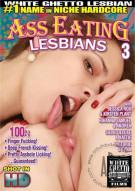 Ass Eating Lesbians 3 Porn Movie