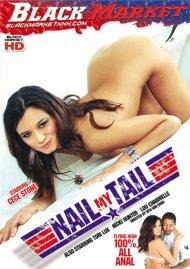 Nail My Tail Porn Movie
