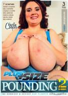 Plus Size Pounding 2 Porn Movie