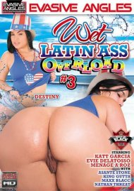 Wet Latin Ass Overload #3 Porn Movie