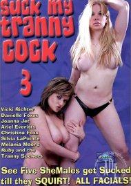Suck My Tranny Cock 3 Porn Movie