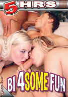 Bi 4 Some Fun Porn Movie