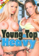 Young & Top Heavy Porn Video