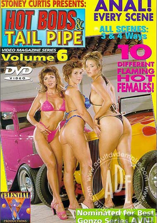 Hot bods and tail pipe