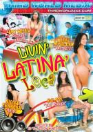Livin Latina Loca Porn Movie