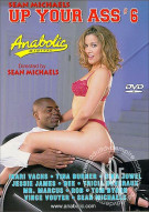 Up Your Ass #6 Porn Movie
