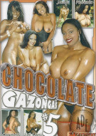 Chocolate Gazongas #5 Porn Movie