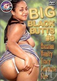 Big Black Butts #3 Porn Movie