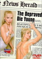 Depraved Die Young, The Porn Movie