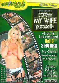 Screw My Wife, Please: Live & Uncensored Vol. 3 Porn Video