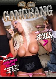 Gangbang Her Little White Thang! 7 Porn Movie