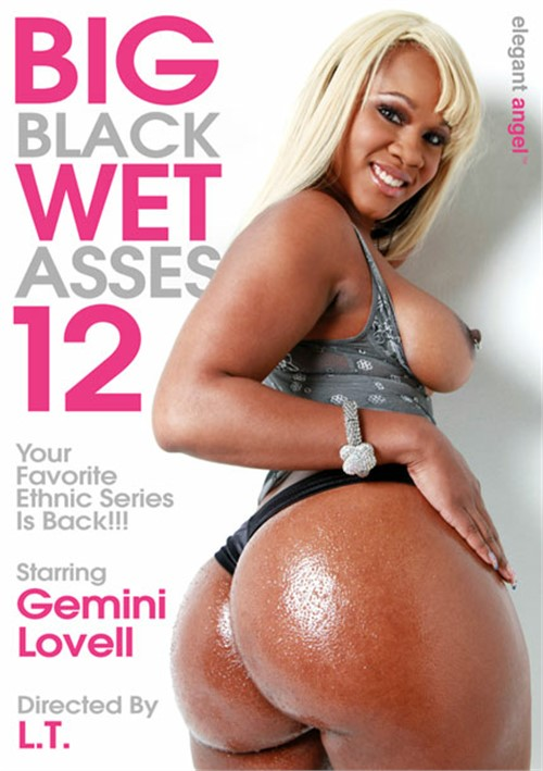 Big Black Wet Asses! 12
