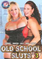 Old School Sluts 3 Porn Movie