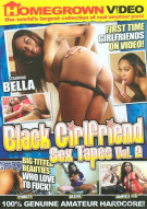 Black Girlfriend Sex Tapes Vol. 2 Porn Video