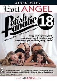 Fetish Fanatic 18 Porn Video