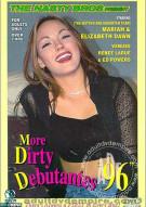 More Dirty Debutantes #96 Porn Movie