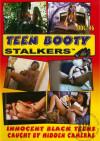 Teen Booty Stalkers Vol. 16 Porn Movie