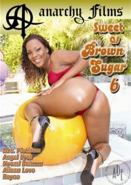 Sweet as Brown Sugar 6 Porn Movie