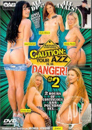 Caution: Your Azz is in Danger 2 Porn Video