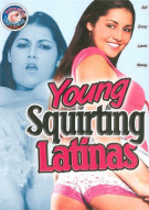 Young Squirting Latinas Porn Movie