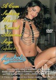 Cum Sucking Whore Named Adriana Sage, A Porn Movie