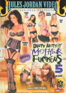Dirty Rotten Mother Fuckers 5 Porn Video