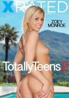 Totally Teens 2 Porn Movie