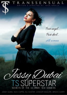 Jessy Dubai: TS Superstar Porn Movie