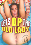 Lets DP The Old Lady Porn Video