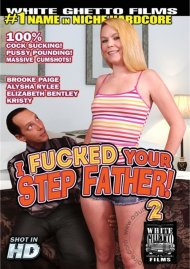I Fucked Your Step Father! 2 Porn Movie